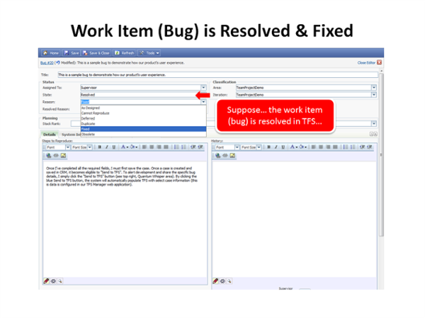 Step 4: A bug is closed (or fixed) in TFS.