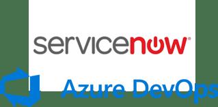 ServiceNow & Azure DevOps Integration